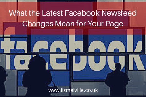 What the Latest Facebook Newsfeed Changes Really Mean for Your Page