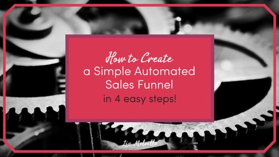 How to Create a Simple Automated Sales Funnel